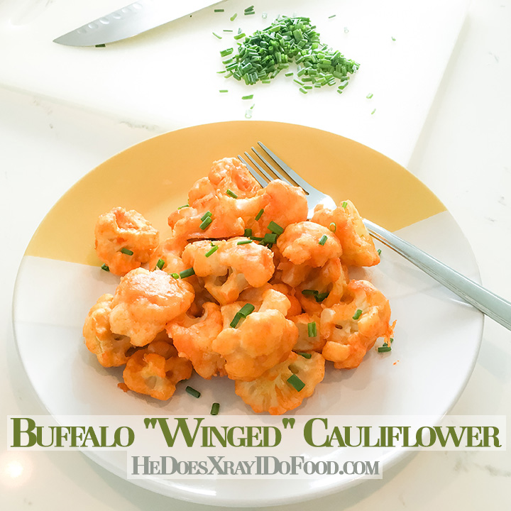 "Buffalo ""Winged"" Cauliflower- The Easiest version you'll find-HeDoesXrayIDoFood.com"