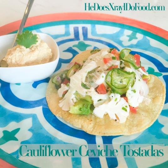(Vegan) Cauliflower Ceviche Tostadas-HeDoesXrayIDoFood.com