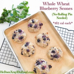 Whole Wheat Blueberry Scones with Fresh Lemon Balm or Mint; *162 cal each*- HeDoesXrayIDoFood.com