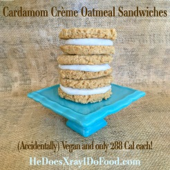 Cardamom Crème Oatmeal Sandwiches, (Accidentally) Vegan and only 288 Cal each! HeDoesXrayIDoFood.com