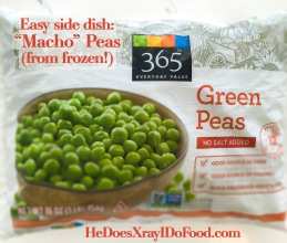 "Easy Side Dish, ""Macho"" Peas (from Frozen!)- HeDoesXrayIDoFood.com"