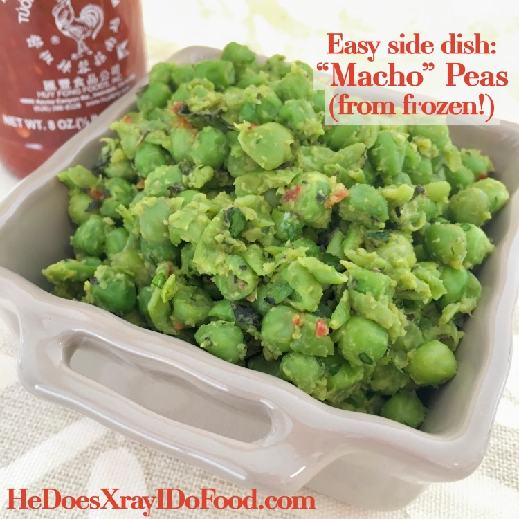 "Easy Side Dish, ""Macho"" Peas (from Frozen!)-HeDoesXrayIDoFood.com"