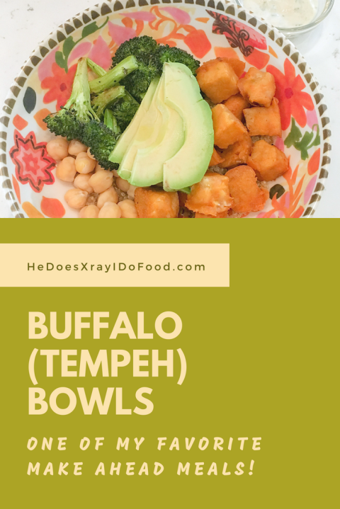 Buffalo (Tempeh) Bowls- HeDoesXrayIDoFood.com