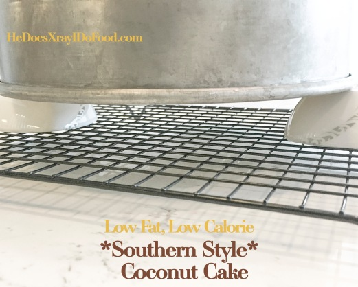 Low Fat, Low Calorie Southern Style Coconut Cake-HeDoesXrayIDoFood.com