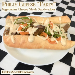 "Philly Cheese""Fakes""; Vegetarian Cheese Steak sandwiches"